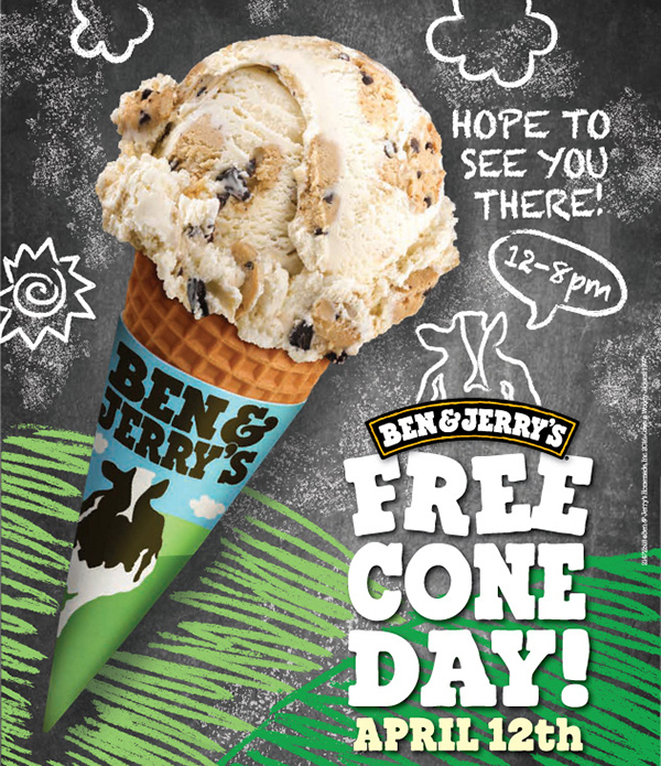 Hope to see you there! 12-8 pm  Ben and Jerry's FREE CONE DAY! April 12th